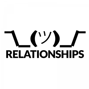 Shrug - Relationships